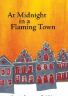 Обложка книги  - At Midnight in a Flaming Town