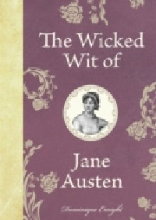 Обложка книги  - Wicked Wit of Jane Austen