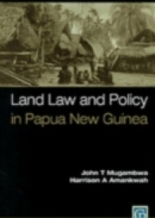 Обложка книги  - Land Law and Policy in Papua New Guinea