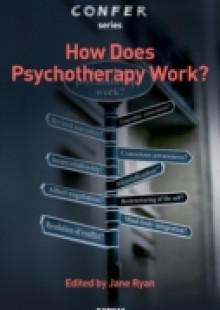 Обложка книги  - How Does Psychotherapy Work?