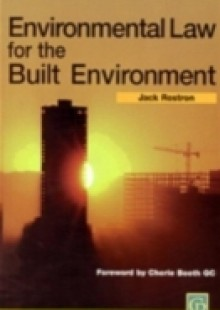Обложка книги  - Environmental Law for The Built Environment