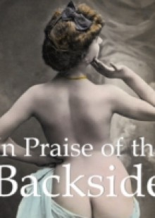 Обложка книги  - In Praise of the Backside