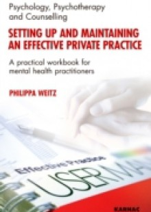 Обложка книги  - Setting Up and Maintaining an Effective Private Practice