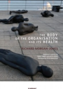 Обложка книги  - Body of the Organisation and its Health