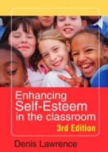 Обложка книги  - Enhancing Self-esteem in the Classroom