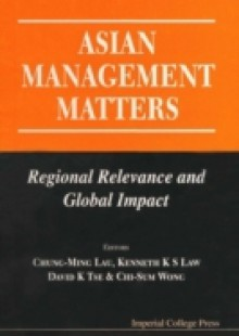 Обложка книги  - Asian Management Matters: Regional Relevance And Global Impact