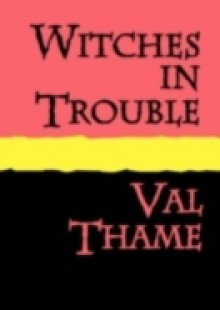 Обложка книги  - Witches in Trouble