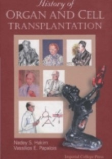 Обложка книги  - History Of Organ And Cell Transplantation