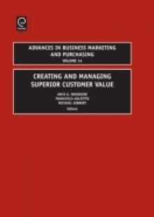 Обложка книги  - Creating and Managing Superior Customer Value