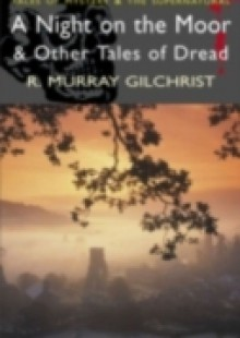 Обложка книги  - Night on the Moor & Other Tales of Dread – E-Book
