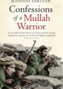 Обложка книги  - Confessions of a Mullah Warrior