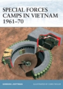 Обложка книги  - Special Forces Camps in Vietnam 1961 70