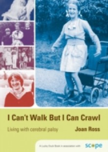 Обложка книги  - I Can't Walk but I Can Crawl