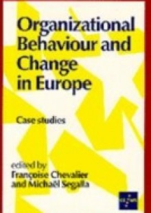Обложка книги  - Organizational Behaviour and Change in Europe