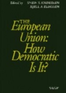 Обложка книги  - European Union: How Democratic Is It?