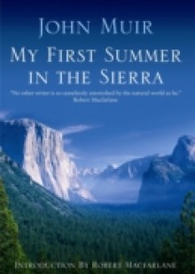 Обложка книги  - My First Summer In The Sierra