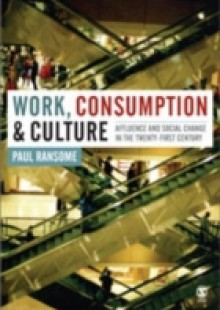 Обложка книги  - Work, Consumption and Culture
