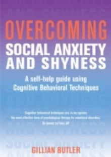 Обложка книги  - Overcoming Social Anxiety and Shyness, 1st Edition