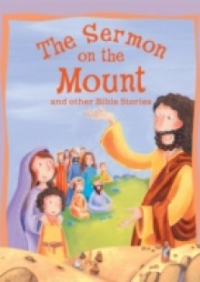 Обложка книги  - Sermon on the Mount and Other Bible Stories