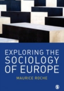 Обложка книги  - Exploring the Sociology of Europe
