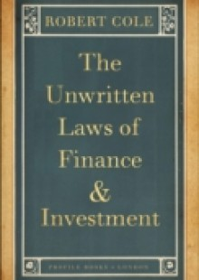 Обложка книги  - Unwritten Laws of Finance and Investment