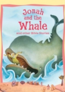 Обложка книги  - Jonah & the Whale and Other Bible Stories