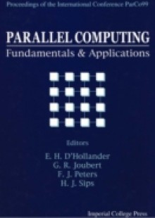 Обложка книги  - Parallel Computing: Fundamentals And Applications – Proceedings Of The International Conference Parco99