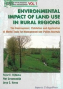Обложка книги  - Environmental Impacts Of Land Use In Rural Regions: The Development, Validation And Application Of Model Tools For Management And Policy Analysis