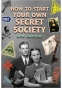 Обложка книги  - How to Start Your Own Secret Society
