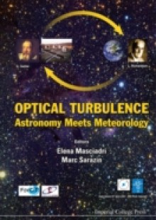 Обложка книги  - Optical Turbulence: Astronomy Meets Meteorology – Proceedings Of The Optical Turbulence Characterization For Astronomical Applications