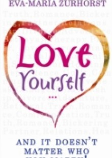 Обложка книги  - Love Yourself And It Doesn't Matter Who You Marry