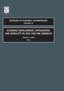 Обложка книги  - Economic Development, Integration, and Morality in Asia and the Americas