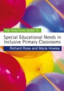 Обложка книги  - Practical Guide to Special Educational Needs in Inclusive Primary Classrooms