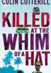Обложка книги  - Killed at the Whim of a Hat