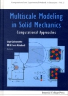 Обложка книги  - Multiscale Modeling In Solid Mechanics: Computational Approaches