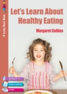 Обложка книги  - Let's Learn about Healthy Eating