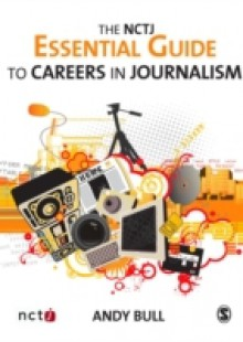 Обложка книги  - NCTJ Essential Guide to Careers in Journalism