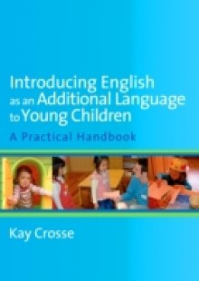Обложка книги  - Introducing English as an Additional Language to Young Children