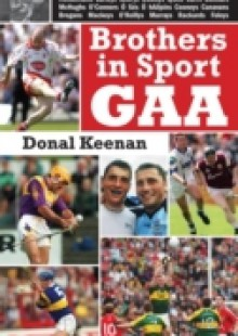 Обложка книги  - Brothers in Sport GAA: GAA Family Dynasties