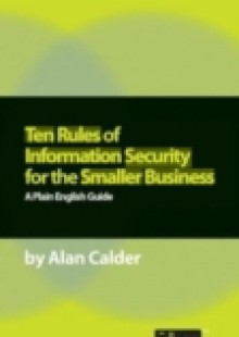 Обложка книги  - Ten Rules of Information Security for the Smaller Business