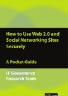 Обложка книги  - How to Use Web 2.0 and Social Networking Sites Securely