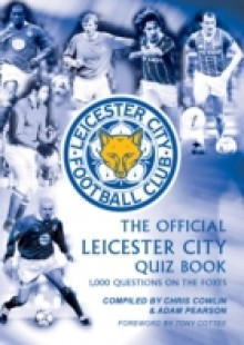 Обложка книги  - Official Leicester City Quiz Book