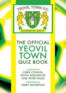 Обложка книги  - Official Yeovil Town Quiz Book