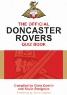 Обложка книги  - Official Doncaster Rovers Quiz Book