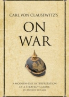 Обложка книги  - Carl von Clausewitz's On War
