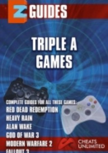 Обложка книги  - Triple A Games – red dead redemption – Heavy Rain – Alan wake -God of War 3 – Modern Warfare 3