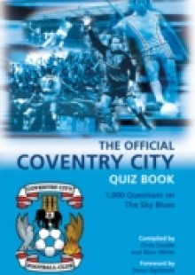 Обложка книги  - Official Coventry City Quiz Book