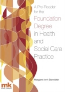 Обложка книги  - Pre-Reader for the Foundation Degree in Health and Social Care Practice
