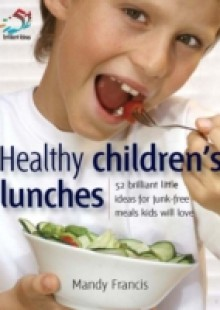 Обложка книги  - Healthy Children's Lunches