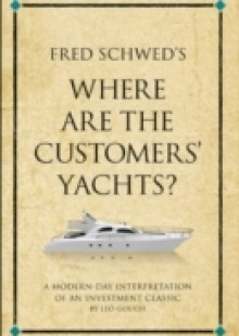 Обложка книги  - Fred Schwed's Where are the Customers' Yachts?